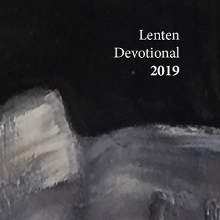 The 2019 Lenten Devotional