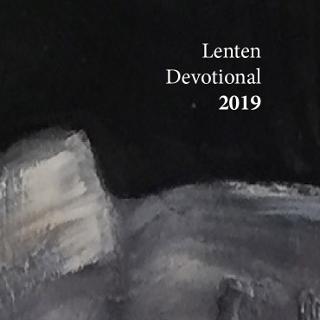 The 2019 Lenten Devotional