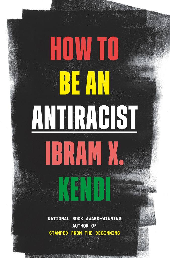 Cover: HOW TO BE AN ANTIRACIST